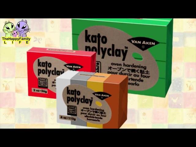 О полимерной глине - KATO (Кейто поликлей)