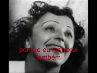 YouTube - Edith Piaf - L'Hymne a l'amour (Hino ao amor - legendado em português)
