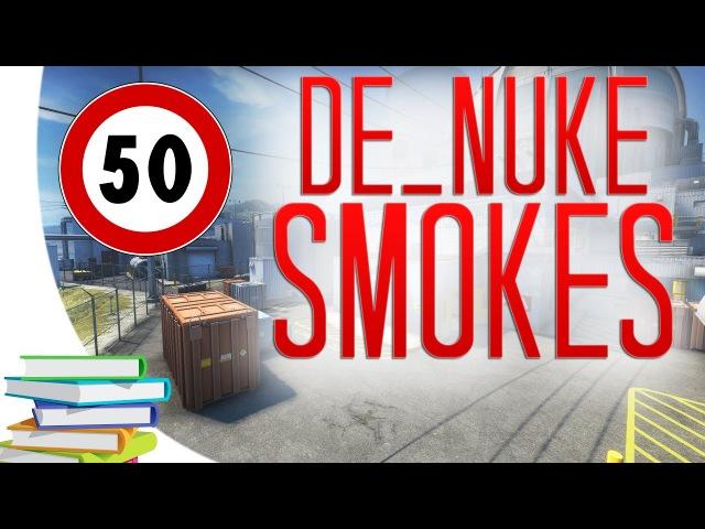 CS:GO - De_Nuke ALL SMOKES (50 smokes videobook)