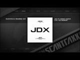 JDX ft. Sarah Maria - Live The Moment (HQ)