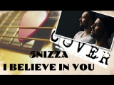 Аккорды - 5nizza I Believe In You - PRO гитару