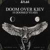 10 Doomed years: Doom Over Kiev