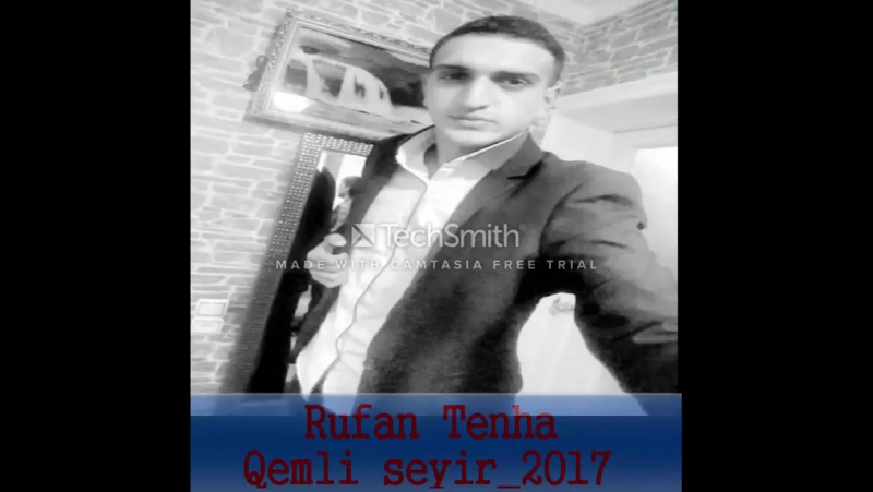 Rufan Tenha Qemli Seyir 2017
