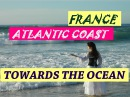 Hitchhiking Towards the ocean 13 France Atlantic ocean Moliets-et-Maa