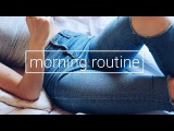 My Morning Routine 2017  Nika Erculj