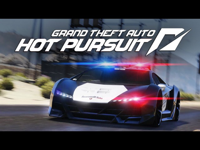 GTA 5 Cops And Robber DLC 2017 Need For Speed Hot Pursuit in GTA 5 Trailer Remake