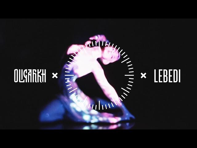 OLIGARKH - Lebedi