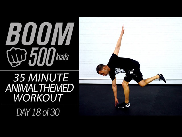 35 Min. BEAST MODE: Animal Themed No Equipment INSANE HIIT Home Workout | BOOM 500 Day 18
