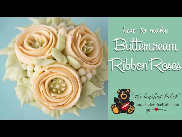 How to Make Buttercream Ribbon Roses | The Bearfoot Baker