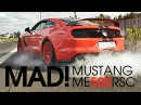 HOONIGAN FORD MUSTANG ME500RSC DRIVE IT LIKE YOU STOLE IT