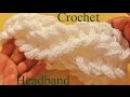 Como tejer una diadema a Crochet en punto de argollas gruesas Learn Crochet