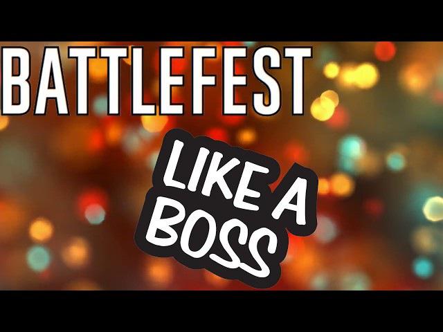 Like a Boss   Compilation 1   Battlefest   battlefield veteran   music clip