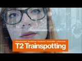 T2 Trainspotting 2 - Trailer song - Cover by Lies of Love Born Slippy - Underworld
