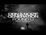 DBN &amp Noize Generation ft. Terri B! - Found U (Paul Vinx &amp Vol2Cat Remix)