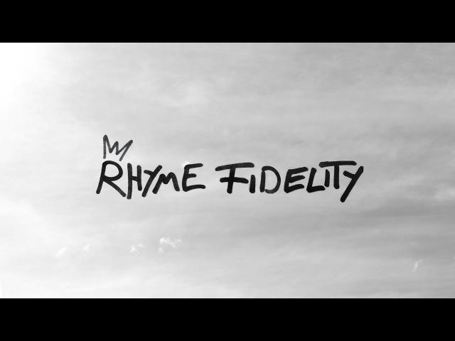 Rhyme Fidelity (Full Album)