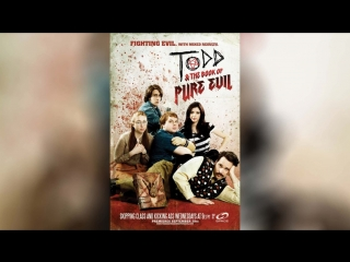Тодд и книга чистого зла (2010) | Todd and the Book of Pure Evil