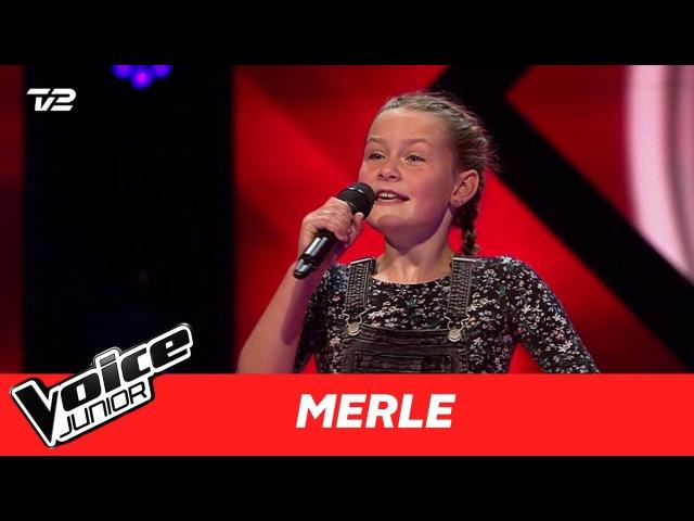 Merle | Ildebrænd i Byen af Natasja | Blind 1 | Voice Junior Danmark 2017