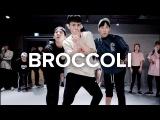 Broccoli - D.R.A.M. ft. Lil yachty  Eunho Kim Choreography