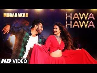 Hawa Hawa (Video Song) Mubarakan | Anil Kapoor, Arjun Kapoor, Ileana D'Cruz, Athiya Shetty