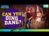 Can You Ding Dang   Munna Michael 2017  Tiger Shroff &amp Nidhhi Agerwal