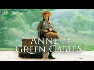 Learn English Through Story - Anne of Green Gables by Lucy Maud Montgomery