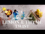 FY18 Discover Bombay Summer Gin Of Ten Journeys Lemon Thyme How To 32sec