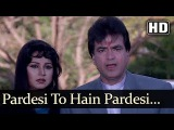 Pardesi Tu Hai - Rekha - Randhir Kapoor - Jeetendra - Rakesh Roshan - Mother - Hindi Song
