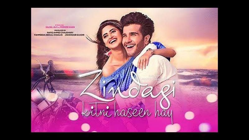 Zindagi Kitni Haseen Hai - Feroze Khan - Sajal Ali - Pakistani new superhit movie 2017