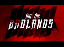 В пустыне смерти 2 сезон 10 серия Into the Badlands IDEAFILM