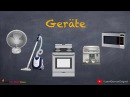 Learn German German Vocabulary Haushaltsgeräte Household appliances Geräte A1