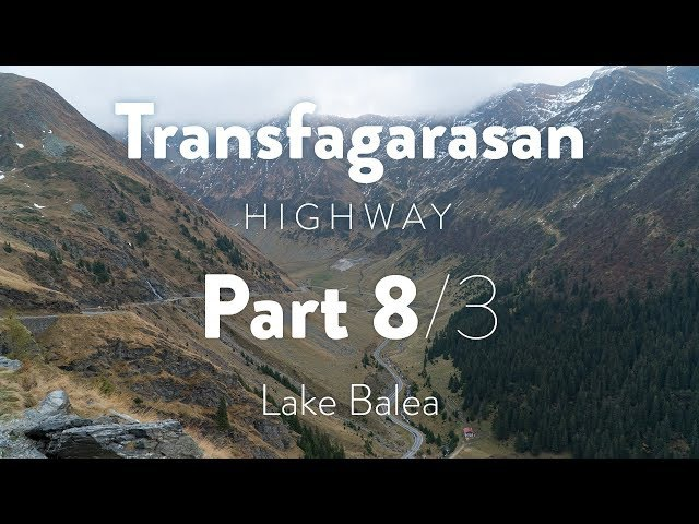 Transfagarasan Highway. Part 8/3. Lake Balea [Drivelapse. Romania]