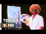 Deadpool 2 Teaser (2018)  'Wet on Wet'  Movieclips Trailers