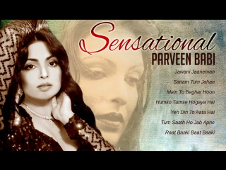 Best of Parveen Babi _ Bollywood Evergreen Songs [HD]