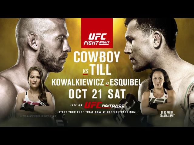 UFC Fight Night: Cowboy vs Till - OCT 21 SAT