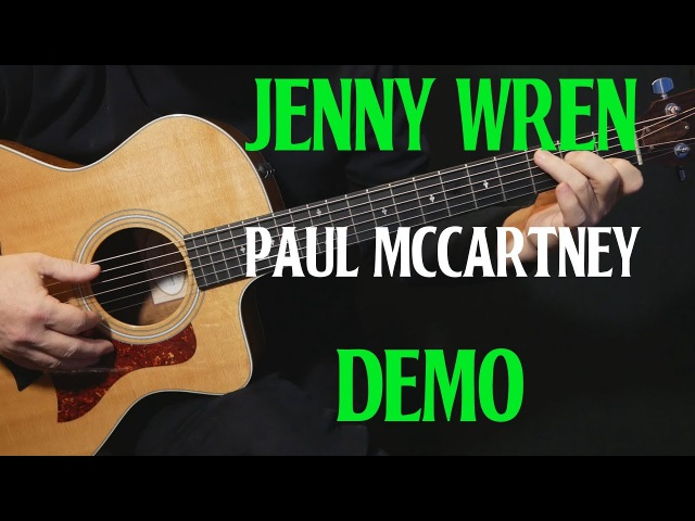 DEMO | how to play Jenny Wren on guitar by Paul McCartney | acoustic guitar lesson tutorial