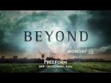 Промо сериала «По ту сторону — Beyond». Сезон 1 Серия 5.