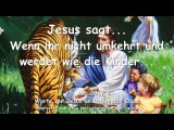 JESUS SAGT... Wenn ihr nicht umkehrt und werdet wie die Kinder...