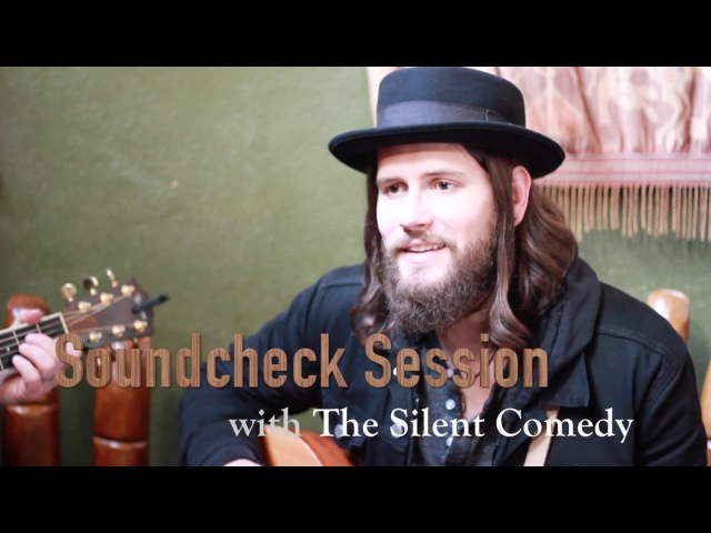 Soundcheck Session: The Silent Comedy -