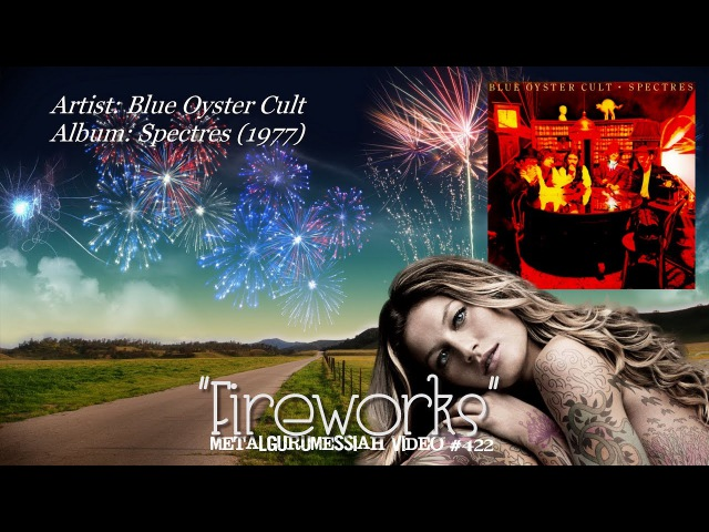 Fireworks Blue Oyster Cult 1977 Blu Spec FLAC 1080p Video ~MetalGuruMessiah~