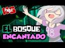 EL BOSQUE ENCANTADO 26 SERIE SUPER ANIMADA FNAFHS