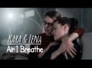 Kara and Lena | Supercorp ( 2x18) | You are the Air I Breathe