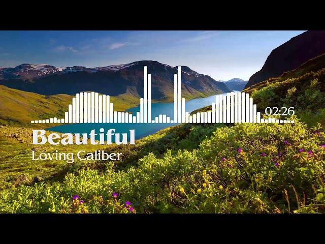 Beautiful Loving Caliber