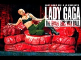 Lady Gaga Oh La La Presents The Born This Way Ball Tour