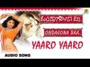Yaaro Yaaro Ondagona Baa Kannada Movie Ravichandran Shilpa Shetty