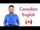 Canadian English Канадский английский