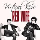 Сара Окс и Red Wife - Virtual Kiss