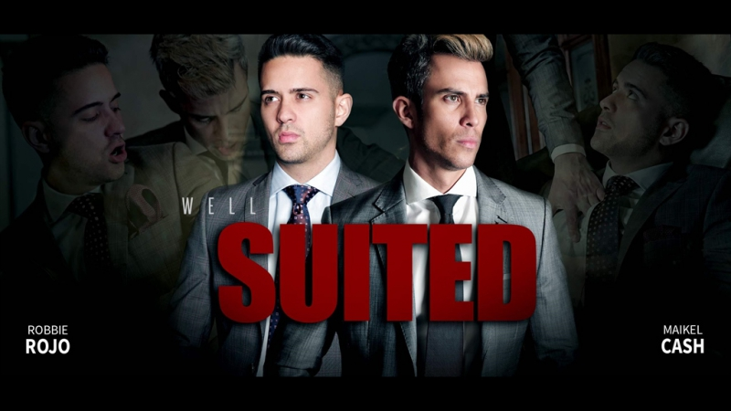 WELL SUITED (Maikel Cash, Robbie Rojo) (24 Mar 2017) 1080p