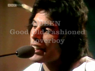 Queen «Good Old-Fashioned Lover Boy» (1977)