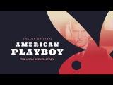 American Playboy The Hugh Hefner Story -Trailer