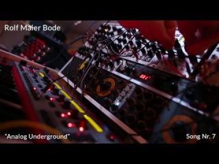 "Rolf Maier Bode ""Analog Underground"" Snippet"